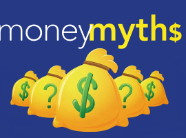 Fifteen wealth myths that hold you back