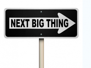 next big thing sign trend fad