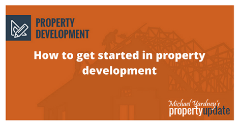 how to get started in property development pdf