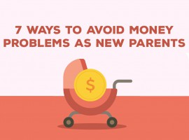 7 Ways New Parents Can Avoid Money Problems