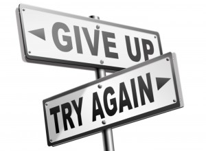 1 Give Up Or Try Again
